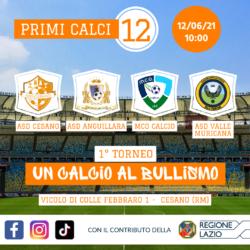 1° Torneo - Un Calcio al Bullismo